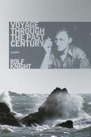 Voyage Through the Past Century