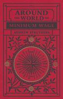 Around the World on Minimum Wage