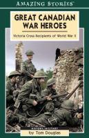Great Canadian War Heroes