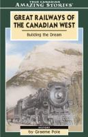 Great Railways of the Canadian West