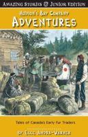 Hudson's Bay Company Adventures