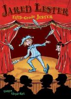 Jared Lester, Fifth-grade Jester