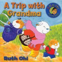 A Trip With Grandma