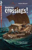 Dangerous Crossings!