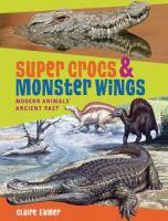 Super Crocs & Monster Wings