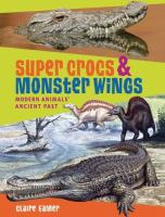 Super Crocs & Monster Wings