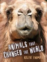 Animals That Changed the World
