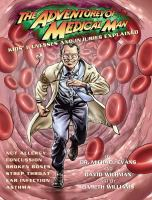 The Adventures of Medical Man: Kids Illnesses and Injuries Explained