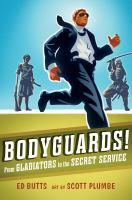 Bodyguards!