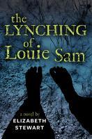 The Lynching of Louie Sam