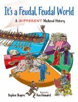 It's A Feudal, Feudal World
