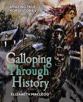 Galloping Through History