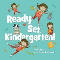 Ready, Set, Kindergarten!