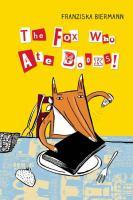 The Fox Who Ate Books!