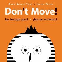 Don't Move!
