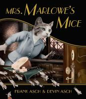 Mrs Marlowe's Mice