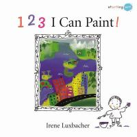 1, 2, 3 I Can Paint!