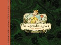 Sir Reginald's Logbook