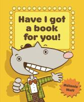 Have I Got A Book for You!