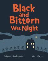 Black and Bittern Was Night