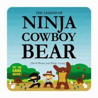 The Legend of Ninja Cowboy Bear