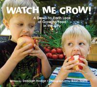 Watch Me Grow!