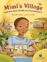 Mimi's Village and How Basic Health Care Transformed It