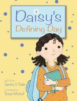 Daisy's Defining Day