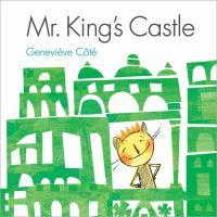 Mr. King's Castle