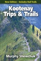 Kootenay Trips & Trails, [2018]