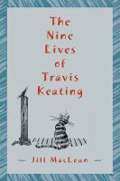 The Nine Lives Of Travis Keating