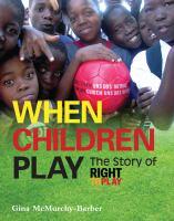 When Children Play