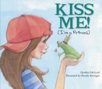 Kiss Me (I'm a Prince!)