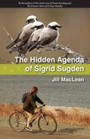 The Hidden Agenda of Sigrid Sugden