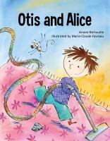 Otis and Alice