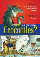 Do You Know Crocodiles