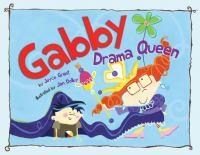 Gabby, Drama Queen