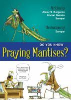 Do You Know Praying Mantises