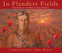 In Flanders fields : the story of the poem by John McCrae