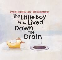 Little Boy Who Lived Down The Drain, The