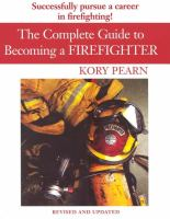 The Complete Guide to Becoming A Firefighter
