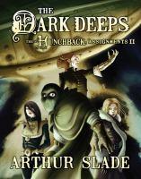 The Dark Deeps