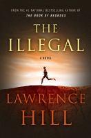 The illegal : a novel