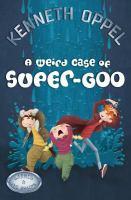 Weird Case Of Super-goo #5