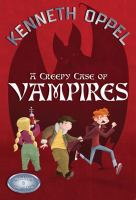 Creepy Case of Vampires