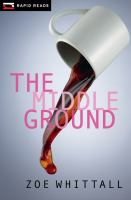 The Middle Ground