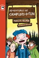 Adventures At Camp Lots-o-fun
