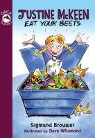 Justine McKeen, Eats your Beets