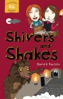 Shivers and Shakes