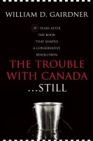 The Trouble With Canada-- Still!